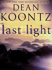 Last Light - Dean Koontz