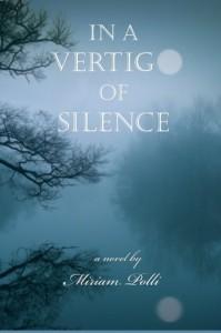 In a Vertigo of Silence - Miriam Polli