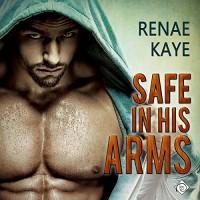 Safe in His Arms - Renae Kaye, Randy Fuller, Dreamspinner Press LLC
