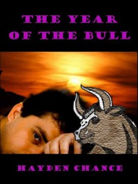 The Year of The Bull - Hayden Chance