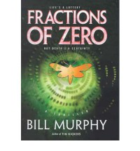 Fractions of Zero - Bill Murphy