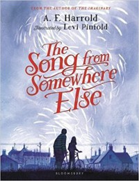The Song From Somewhere Else - A.F. Harrold, Levi Pinfold