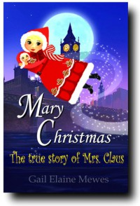 Mary Christmas - Gail Elaine Mewes