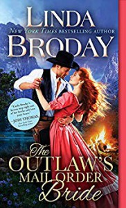 The Outlaw's Mail Order Bride (Outlaw Mail Order Brides Book 1) - Linda Broday