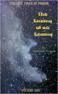 The Enemy of an Enemy - Vincent Trigili