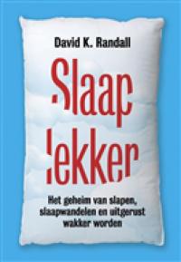 Slaap Lekker - David K. Randall