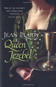 Queen Jezebel (Medici Trilogy) - Jean Plaidy