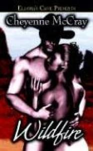 Wildfire - Cheyenne McCray