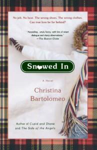 Snowed In: A Novel - Christina Bartolomeo