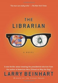 The Librarian: A Novel - Larry Beinhart