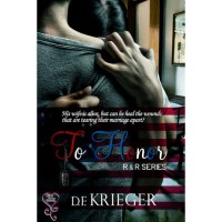 To Honor (R&R, #1) - D.F. Krieger
