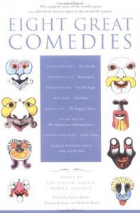 Eight Great Comedies - Sylvan Barnet, Morton Berman, William Burton