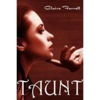 Taunt (Ava Delaney, #2) - Claire Farrell,  Lynn O'Dell