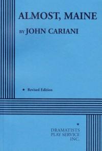 Almost, Maine - John Cariani