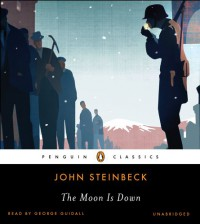The Moon Is Down - John Steinbeck, George Guidall
