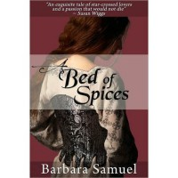 A Bed of Spices - Barbara Samuel