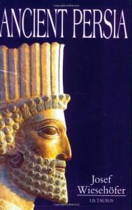 Ancient Persia - Josef Wiesehofer