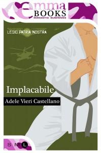 Implacabile - Adele Vieri Castellano