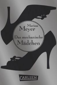 Die Luna-Chroniken: Das mechanische Mädchen - Marissa Meyer