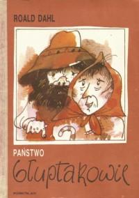 Państwo Głuptakowie - Roald Dahl