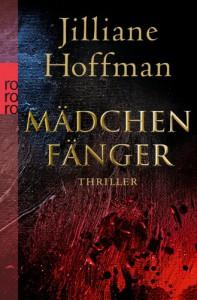 Mädchenfänger (Taschenbuch) - Jilliane Hoffman