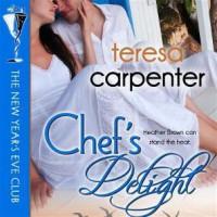 Chef's Delight - Teresa Carpenter