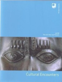 AA100 The Arts Past and Present - Cultural Encounters (Book 3) - Richard Danson Brown