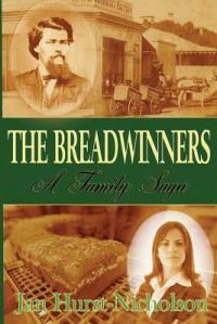 The Breadwinners: A Family Saga - Jan Hurst-Nicholson