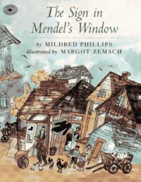 Sign in Mendel's Window - Mildred Phillips