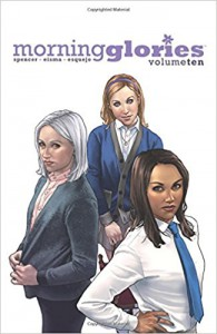 Morning Glories Volume 10 - Nick Spencer