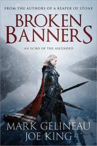 Broken Banners - Mark Gelineau, Joe   King