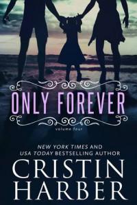 Only Forever - Cristin Harber