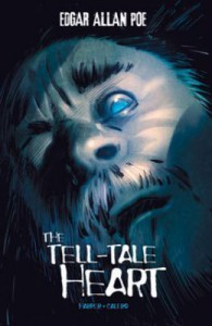 The Tell-Tale Heart (Edgar Allan Poe Graphic Novels) - Benjamin Harper