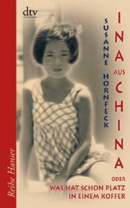 Ina aus China - Susanne Hornfeck
