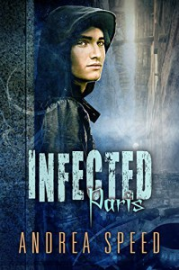 Infected: Paris - Andrea Speed