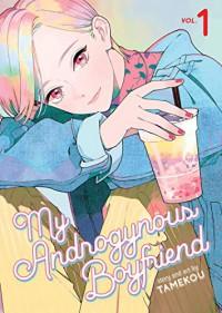 My Androgynous Boyfriend, Vol. 1 - Tamekou,  Jocelyne Allen (Translator)