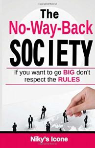 The No-Way-Back Society - Niky's Icone