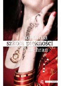 Sobotnia szkoła piękności - Jolanta Kozak, Marsha Mehran
