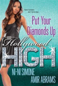 Put Your Diamonds Up - Amir Abrams, Ni-Ni Simone