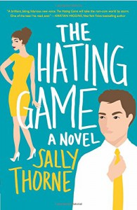 The Hating Game: A Novel - Sally Thorne