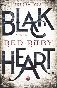Black Heart, Red Ruby (Wicked Jewel) (Volume 1) - Teresa Yea