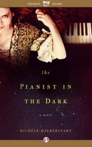 The Pianist in the Dark - Michele Halberstadt