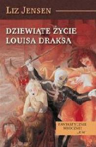 Dziewiąte życie Louisa Draksa - Liz Jensen
