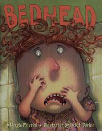 Bedhead - Margie Palatini, Jack E. Davis