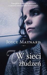 W sieci złudzeń - Joyce Maynard