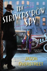 The Strivers' Row Spy - Michael Jason Overstreet