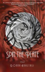 Spin the Plate: a Novel - Donna Anastasi