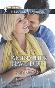 Taming Her Navy Doc - Amy Ruttan