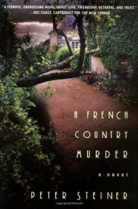 A French Country Murder - Peter Steiner