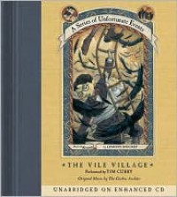 The Vile Village: Book the Seventh (A Series of Unfortunate Events) -